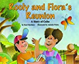 Rooly and Flora's Reunion, Raul Martinez, 159249658X