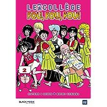 Collège Fou Fou Fou (le) - Kimengumi Vol.2