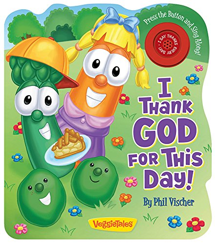 I Thank God for This Day! (A VeggieTales Book) (VeggieTales (Candy Cane - Premier Atlanta In Mall