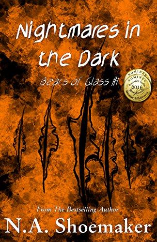 Bears of Glass (Nightmares in the Dark Book 1)