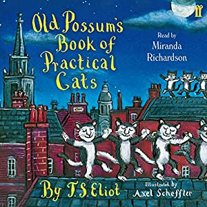 Amazon old possums book of practical cats audible audio amazon old possums book of practical cats audible audio edition t s eliot miranda richardson faber faber books fandeluxe Choice Image