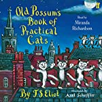Old Possum's Book of Practical Cats | T. S. Eliot