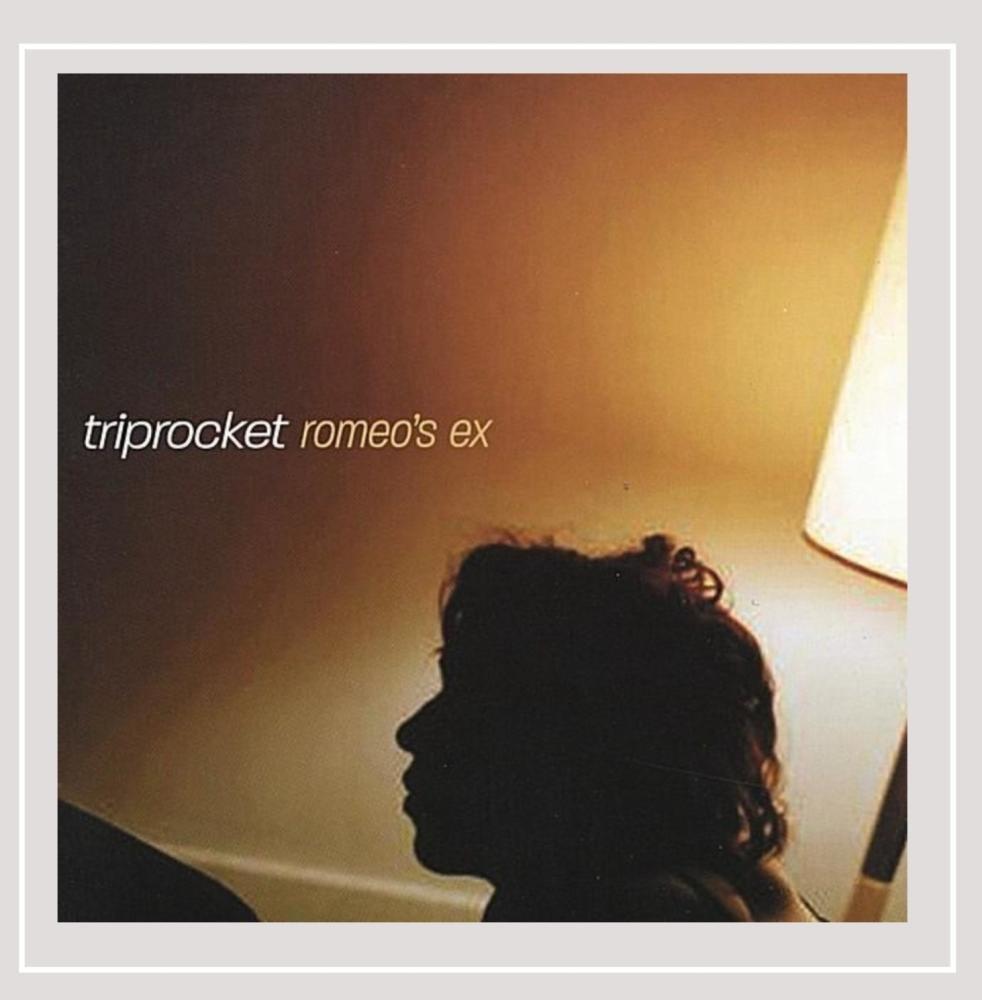 Triprocket - Romeo\'s Ex (CD)