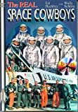 The Real Space Cowboys, Ed Buckbee and Wally Schirra, 1894959213