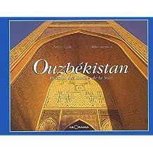 Ouzbékistan, au coeur des routes de la soie