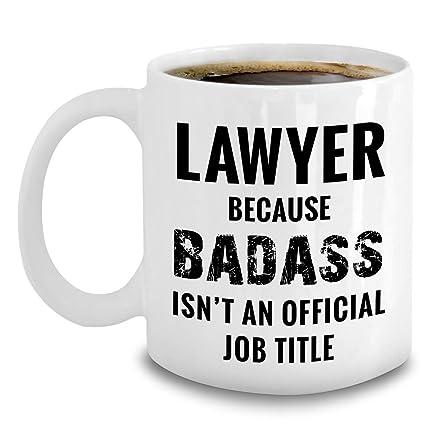 Amazon com: Lawyer Mug - Because Badass Isn't An Official