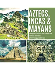Aztecs, Incas & Mayans | Similarities and Differences: Ancient Civilization Book | Fourth Grade Social Studies | Children's Geography & Cultures Books