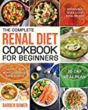 The Complete Renal Diet Cookbook for