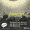 Umständlicher Bericht des Arthur Gordon Pym von Nantucket Hörbuch von Edgar Allan Poe Gesprochen von: Christian Brückner