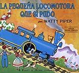La Pequena Locomotora Que Si Pudo, Watty Piper, 0448410966