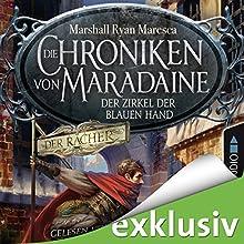 Der Zirkel der blauen Hand (Die Chroniken von Maradaine 1) Hörbuch von Marshall Ryan Maresca Gesprochen von: Nicolás Artajo