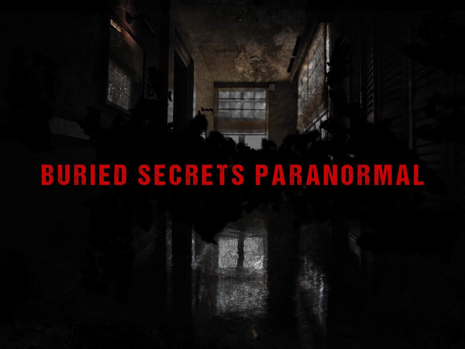 Buried Secrets Paranormal on Amazon Prime Video UK