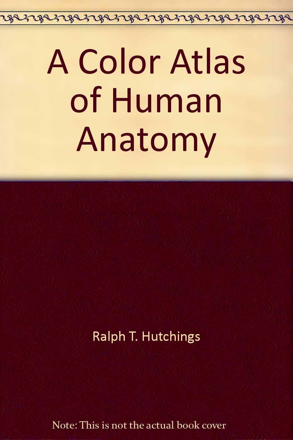 A Color Atlas Of Human Anatomy R M H Mcminn 9780815158547
