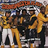 The Adventures Of Grandmaster Flash, Melle Mel & The Furious Five: More Of The Best