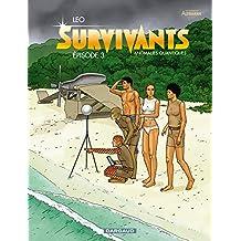 Survivants - Épisode 3 (French Edition)