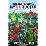 Robert Asprin's Myth-Quoted (Myth-Adventures)