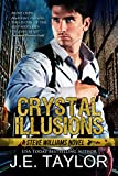Crystal Illusions: A Steve Williams Novel (The Steve Williams Series Book 5)