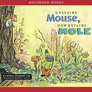 Upstairs Mouse, Downstairs Mole Audiobook