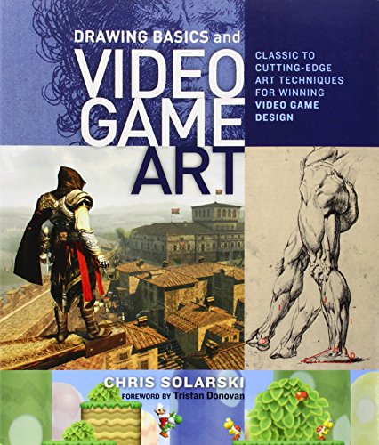 Drawing Basics and Video Game Art: Classic to Cutting-Edge Art (Art Animation Drawing)