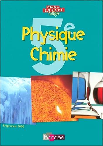 Livre gratuits Physique Chimie, 5e : Programme 2006 pdf