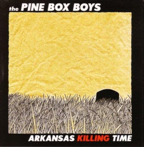 CD : The Pine Box Boys - Arkansas Killing Time (CD)