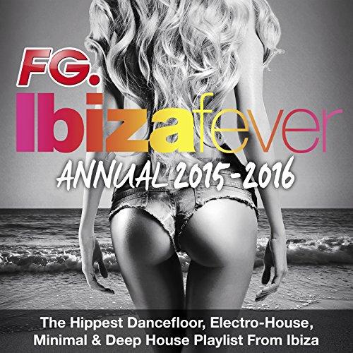 FG Ibiza Fever Annual 2015 - T...