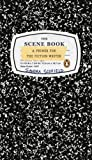 The Scene Book, Sandra Scofield, 0143038265