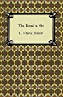 The Road to Oz [with Biographical Introduction] (Oz series Book 5)