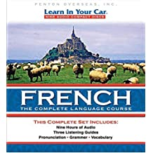 Learn in Your Car French Complete: The Complete Language Course. 9 CD's & 3 Booklets