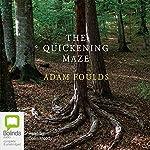 The Quickening Maze | Adam Foulds