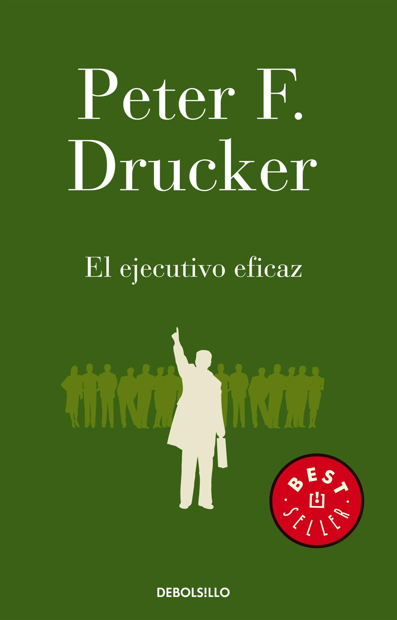 Ejecutivo Eficaz El Peter Drucker 9786073110372 Amazon