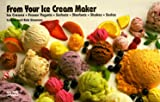 From Your Ice Cream Maker, Coleen Simmons and Bob Simmons, 1558671056