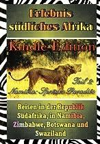 Namibia - sprödes Paradies (Erlebnis südliches Afrika: Reisen in der Republik Südafrika, in Namibia, Zimbabwe, Botswana und Swaziland)