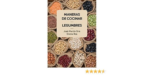 Maneras de cocinar legumbres (Cocina casera): Amazon.es ...