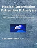 #5: Medical Information Extraction & Analysis: From Zero to Hero with a Bit of SQL and a Real-life Database