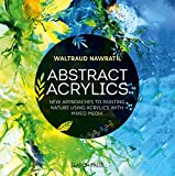 img - for Abstract Acrylics: New approaches to painting nature using acrylics with mixed media book / textbook / text book