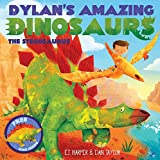 img - for Dylan's Amazing Dinosaur: The Stegosaurus: With Pull-Out, Pop-Up Dinosaur Inside! (Dylan's Amazing Dinosaurs) book / textbook / text book