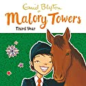 Malory Towers: Third Year: Malory Towers, Book 3 Hörbuch von Enid Blyton Gesprochen von: Esther Wane