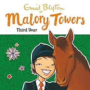 Malory Towers: Third Year Hörbuch