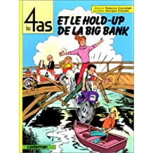 4 AS ET LE HOLD-UP DE LA BIG BANK