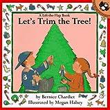 Let's Trim the Tree, Bernice Chardiet, 0140552499