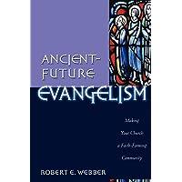 Ancient-Future Evangelism
