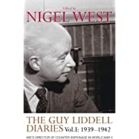 Image for The Guy Liddell Diaries, Volume I: 1939-1942: MI5's Director of Counter-Espionage in World War II