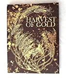 Harvest of Gold, E. R. Miller, 0837817609