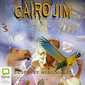 Cairo Jim at the Crossroads of Orpheus Audiobook