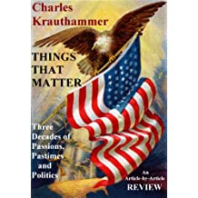 THINGS THAT MATTER: Three Decades of Passions, Pastimes and Politics: An Article-by-Article Review