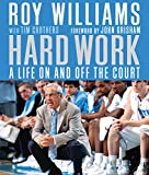 img - for Hard Work: A Life On and Off the Court book / textbook / text book