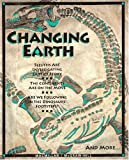 Changing Earth, Mary Atwater, Prentice Baptiste, Lucy Daniel, Jay Hackett, Richard Moyer, Carol Takemoto, Nancy Wilson, 0022771166