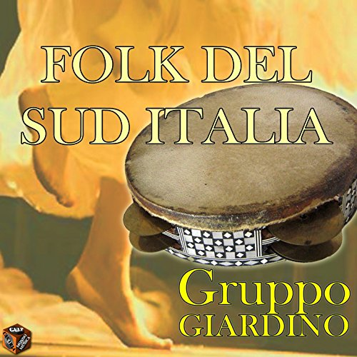 Amazon.com: Folk del sud Italia: Gruppo Giardino: MP3 Downloads