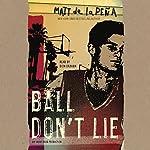 Ball Don't Lie | Matt de la Peña